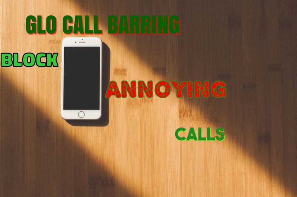 Glo call barring
