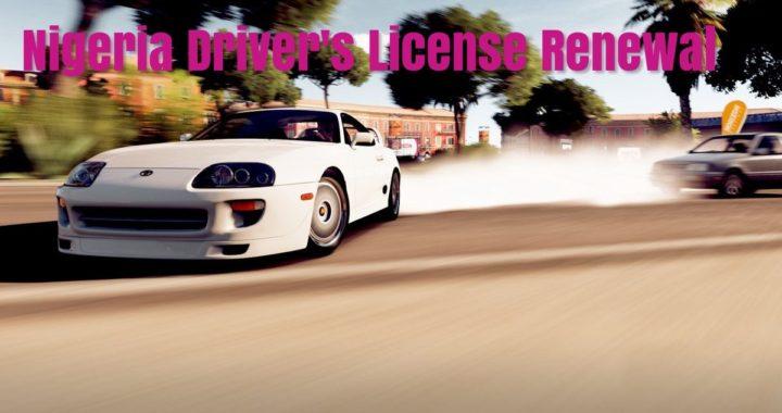 Nigeria driver's License renewal